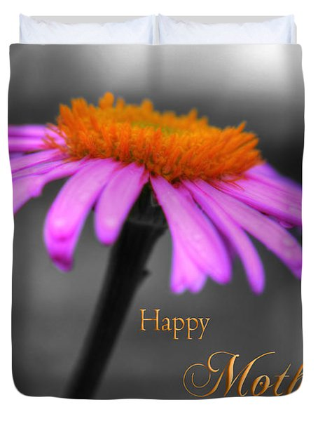Duvet Cover featuring the photograph Purple And Orange Coneflower Happy Mothers Day by Shelley Neff