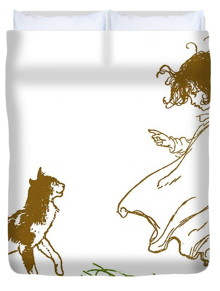Pussy Cat, Pussycat Where Have You Been  Duvet Cover