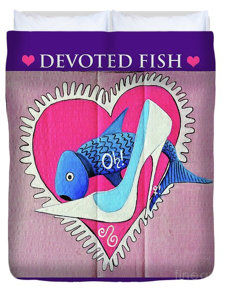 Devoted Fish Duvet Cover