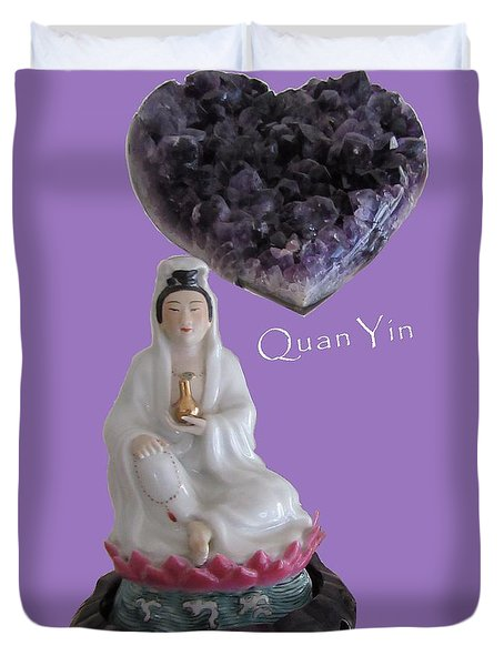 Quan Yin With Amethyst Heart Duvet Cover