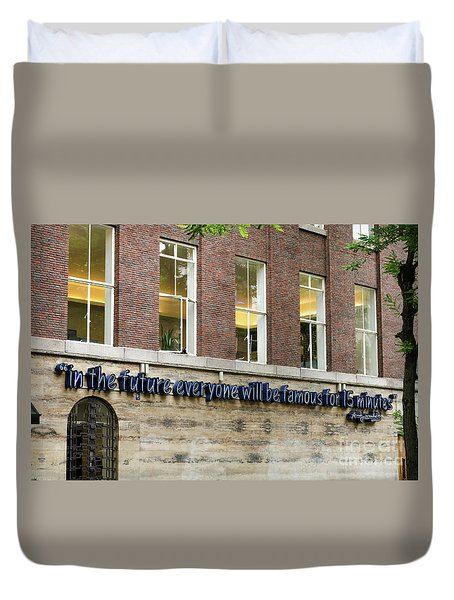 Duvet Cover featuring the photograph Quote Of Warhol 15 Minutes Of Fame by RicardMN Photography