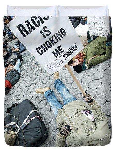 Racism Is Choking Me Duvet Cover