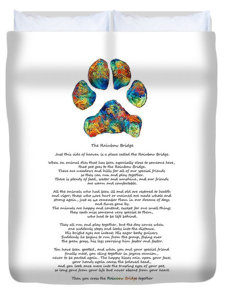 Rainbow Bridge Poem With Colorful Paw Print By Sharon Cummings Duvet Cover