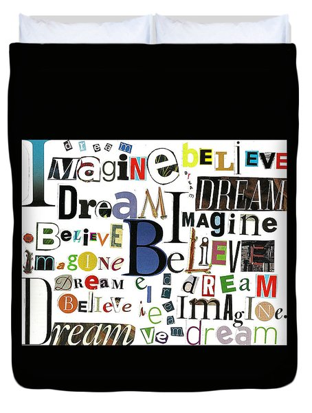 Ransom Art By Judy Salcedo Imagine Dream Believe Duvet Cover