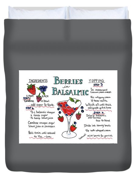 Recipe- Berries In Balsamic Duvet Cover
