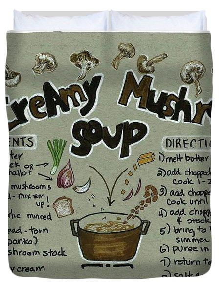 Recipe Mushroom Soup Duvet Cover
