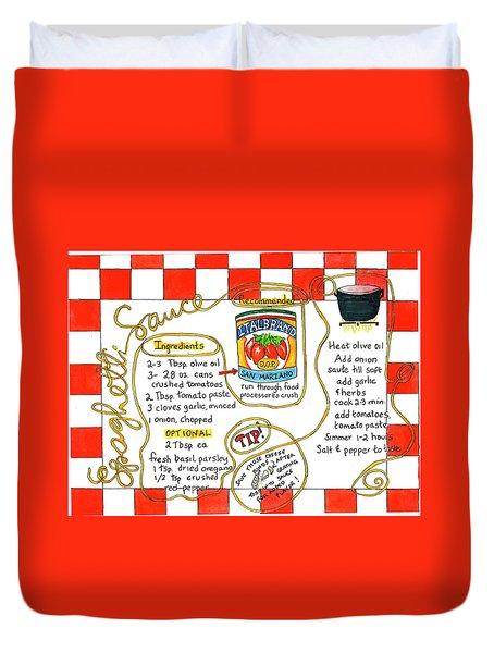 Recipe -spaghetti Sauce  Duvet Cover
