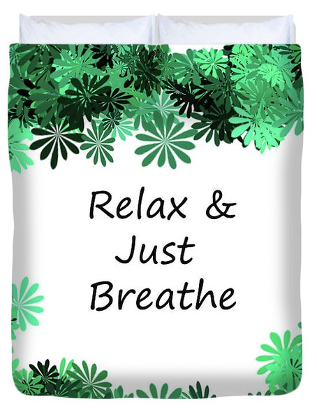 Relax And Breathe Duvet Cover
