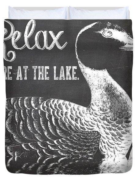 Relax Lake House Duck Sign Duvet Cover