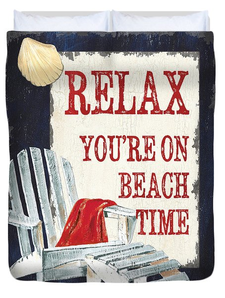 Relax You're On Beach Time Duvet Cover