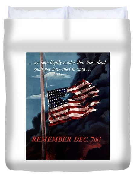 Remember December Seventh Duvet Cover