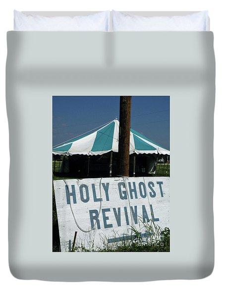 Duvet Cover featuring the photograph Revival Tent by Joe Jake Pratt
