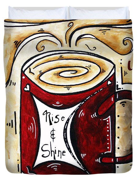 Rise And Shine By Madart Duvet Cover by Megan Duncanson