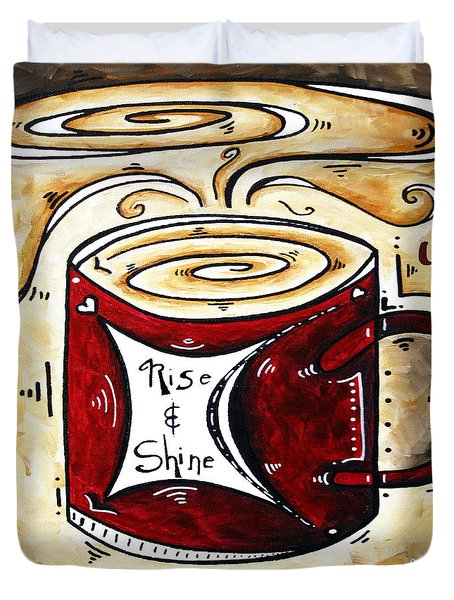 Rise And Shine Original Painting Madart Duvet Cover by Megan Duncanson