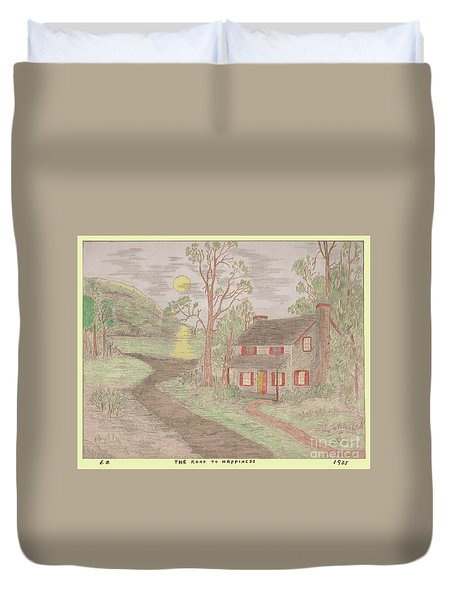 Road To Happiness Duvet Cover