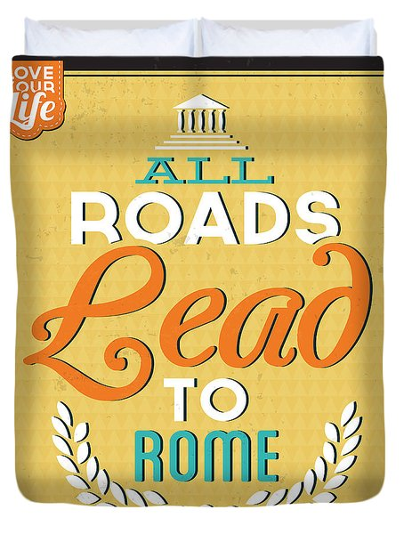 Roads To Rome Duvet Cover