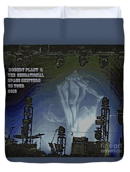 Robert Plant And The Sensational Space Shifters  Duvet Cover