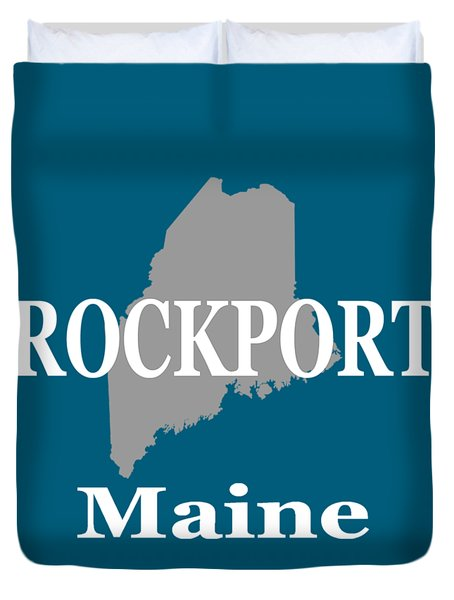 Duvet Cover featuring the photograph Rockport Maine State City And Town Pride  by Keith Webber Jr