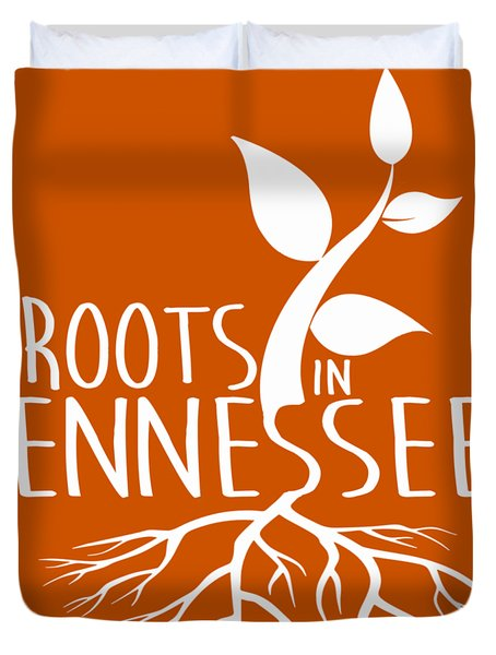 Roots In Tennessee Seedlin Duvet Cover
