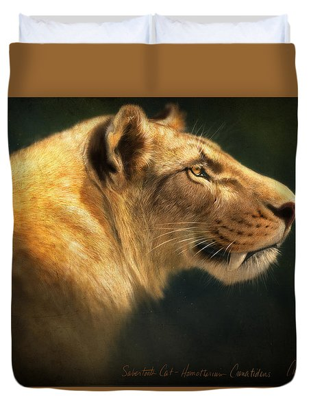 Sabertooth- Homotherium Crenatidens Duvet Cover
