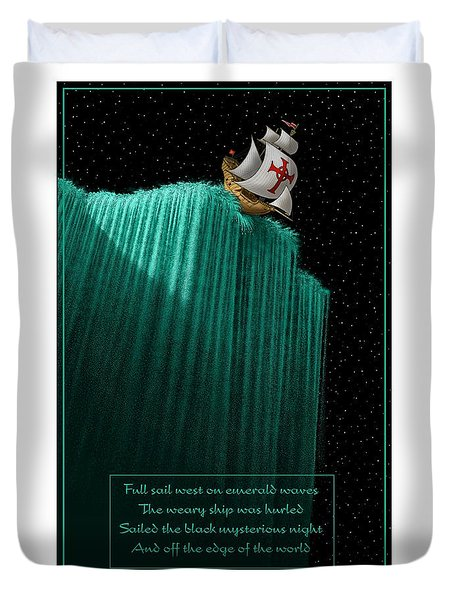 Sailing Off The Edge Of The World Duvet Cover