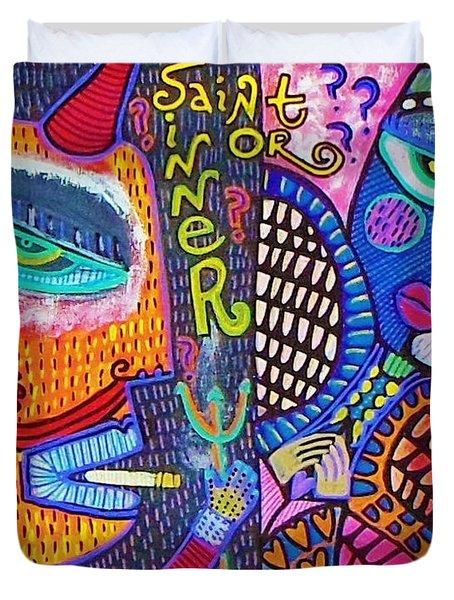 -sold- Saint Heart Or Sinner  Duvet Cover