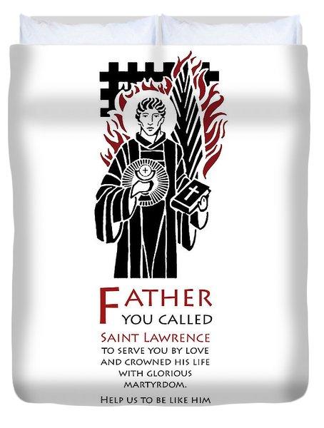 Saint Lawrence Prayer Duvet Cover by Lawrence Klimecki