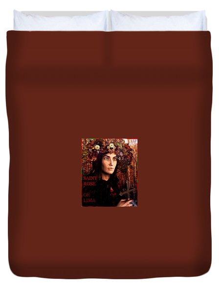 Saint Rose Of Lima Duvet Cover by Suzanne Silvir
