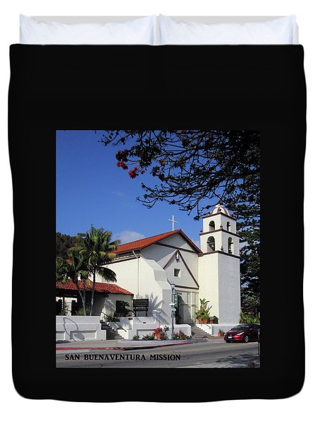 Duvet Cover featuring the photograph San Buenaventura Mission by Mary Ellen Frazee