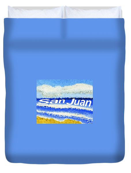Duvet Cover featuring the painting San Juan  by Dick Sauer