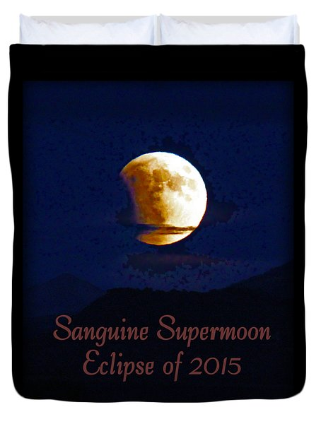 Sanguine Supermoon Eclipse 2015 Duvet Cover