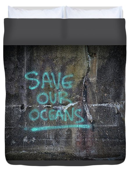 Save Our Oceans Duvet Cover