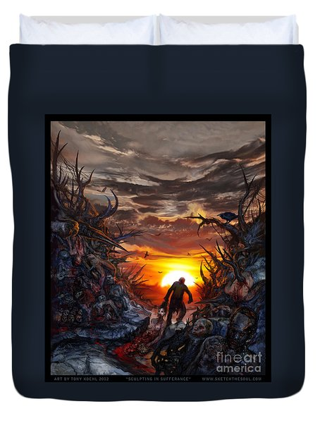 Sculpted In Sufferance Duvet Cover by Tony Koehl