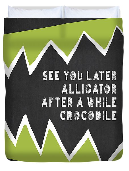 Duvet Cover featuring the painting See You Later Alligator by Lisa Weedn