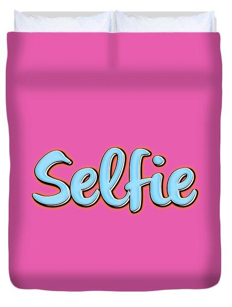 Selfie Tee Duvet Cover