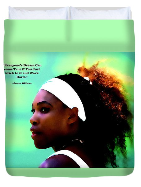 Serena Williams Motivational Quote 1a Duvet Cover by Brian Reaves