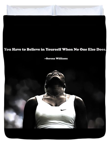 Serena Williams Quote 2a Duvet Cover by Brian Reaves