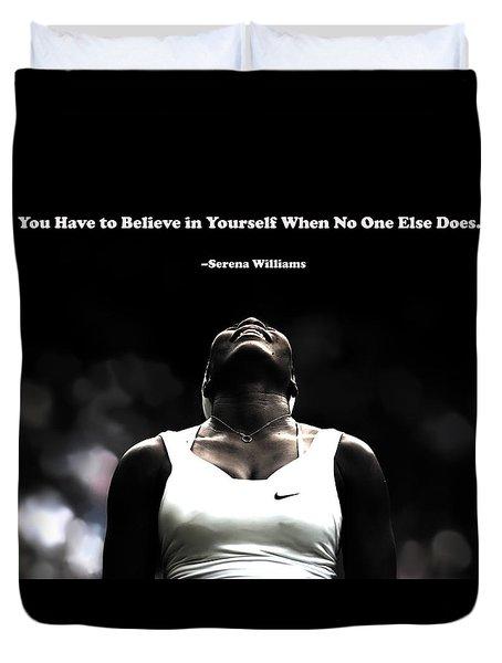 Serena Williams Quote 2a Duvet Cover