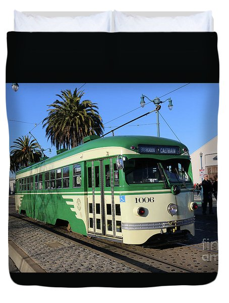 Duvet Cover featuring the photograph Sf Muni Railway Trolley Number 1006 by Steven Spak
