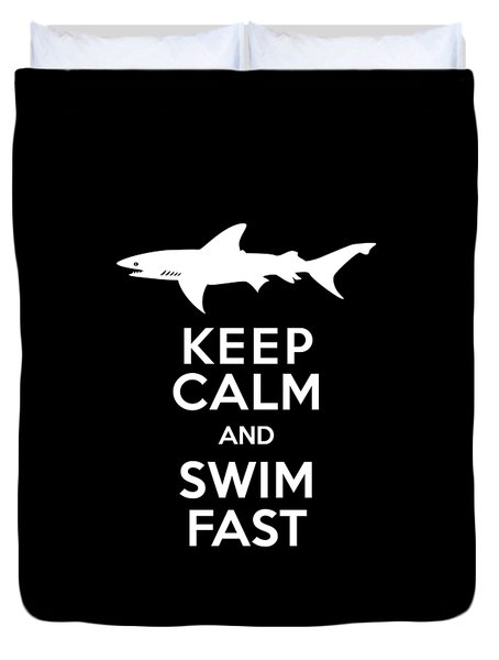 Shark Keep Calm And Swim Fast Duvet Cover by Antique Images