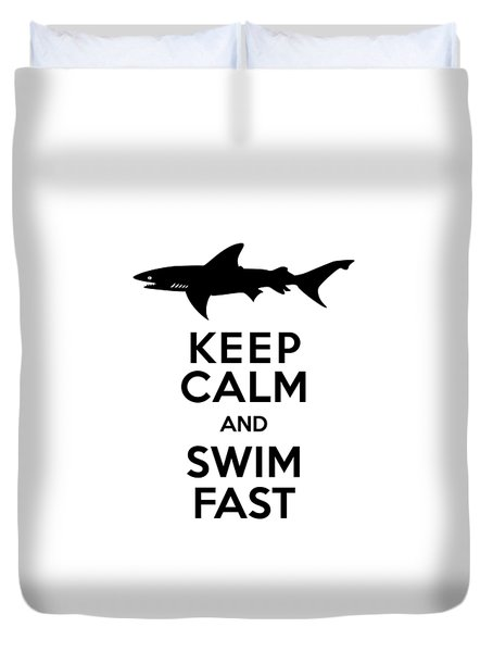 Sharks Keep Calm And Swim Fast Duvet Cover by Antique Images