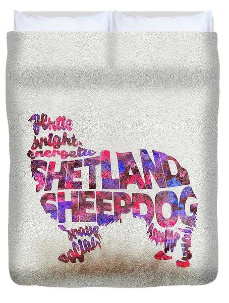 Duvet Cover featuring the painting Shetland Sheepdog Watercolor Painting / Typographic Art by Inspirowl Design