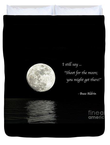 Shoot For The Moon Duvet Cover
