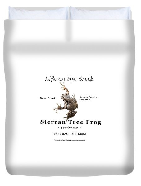 Sierran Tree Frog - Photo Frog, Black Text Duvet Cover