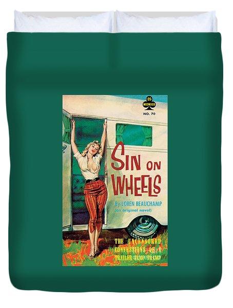 Sin On Wheels Duvet Cover by Paul Rader