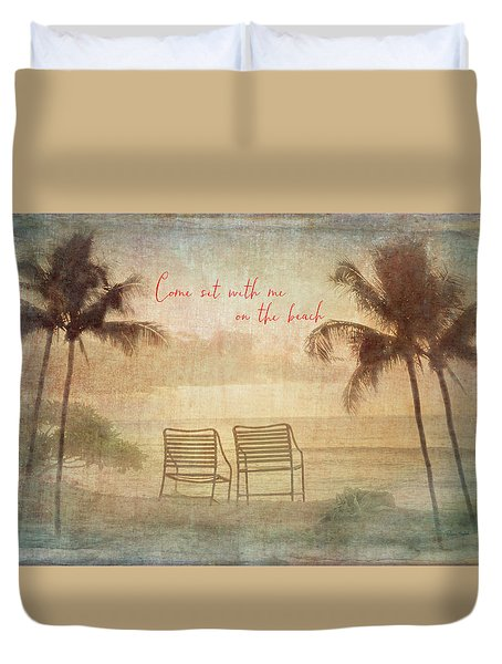 Sit With Me On The Beach Duvet Cover
