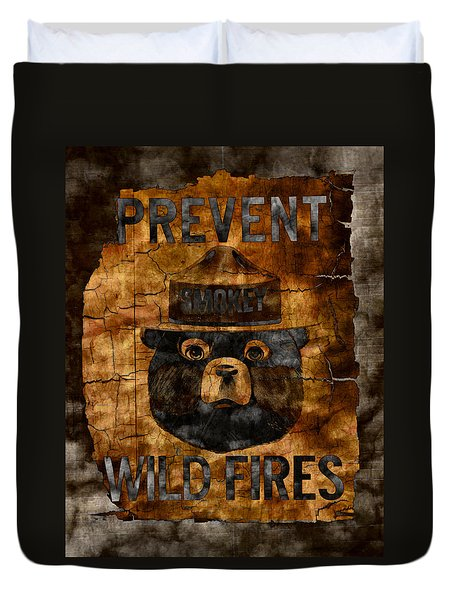 Smokey The Bear Only You Can Prevent Wild Fires Duvet Cover