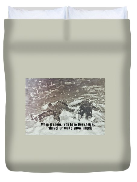 Snow Angels Quote Duvet Cover by JAMART Photography