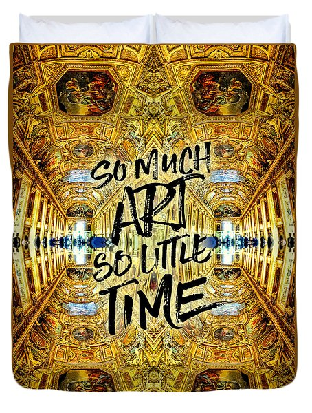 So Much Art So Little Time Apollo Gallery Louvre Paris Duvet Cover