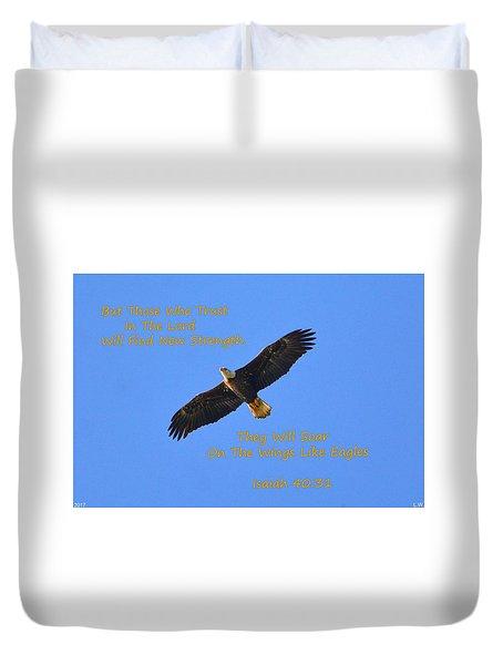 Soar On The Wings Like Eagles Isaiah 40 31  Duvet Cover
